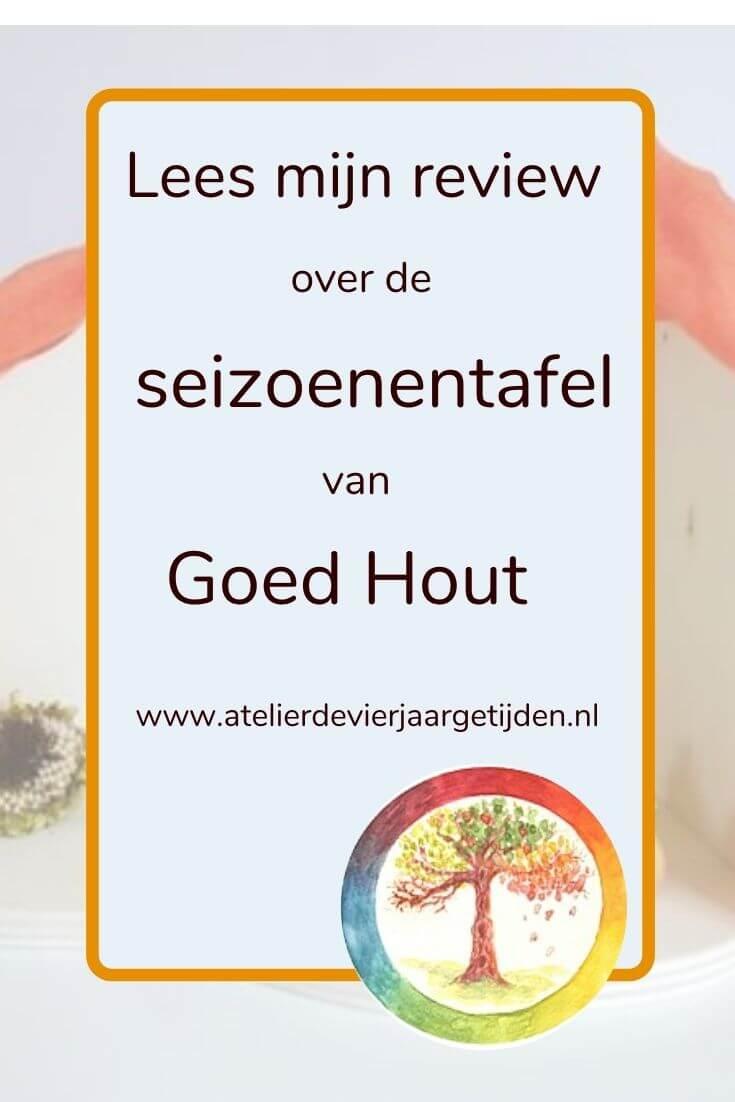 Review seizoentafel Goed Hout door Atelier de Vier Jaartafel